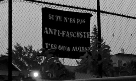Ville de Québec : Si tu n'es pas anti-fasciste, t'es quoi alors ?