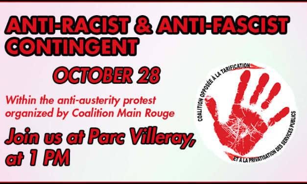Join our anti-fascist and anti-racist contingent in the October 28 anti-austerity protest!