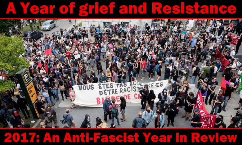 An Anti Fascist Review Of 2017 Montral Antifasciste