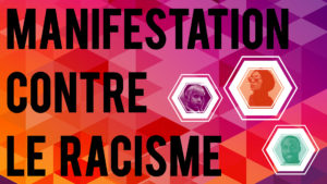 Grande manifestation contre le racisme - 7 octobre 2018 -  Large Demo Against Racism @ Place Émilie-Gamelin