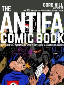 Lancement montréalais du livre The Antifa Comic Book, par Gord Hill /// Montreal Book Launch @ CEDA, 2515, rue Delisle, Montréal (métro Lionel-Groulx)