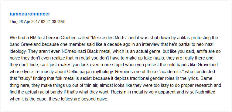 "Alexander Liberio, alias ""Neuromancer,"" complaining that antifascists were out of line when they protested a Black Metal festival in 2016, because Graveland ""isn't even nazi."""