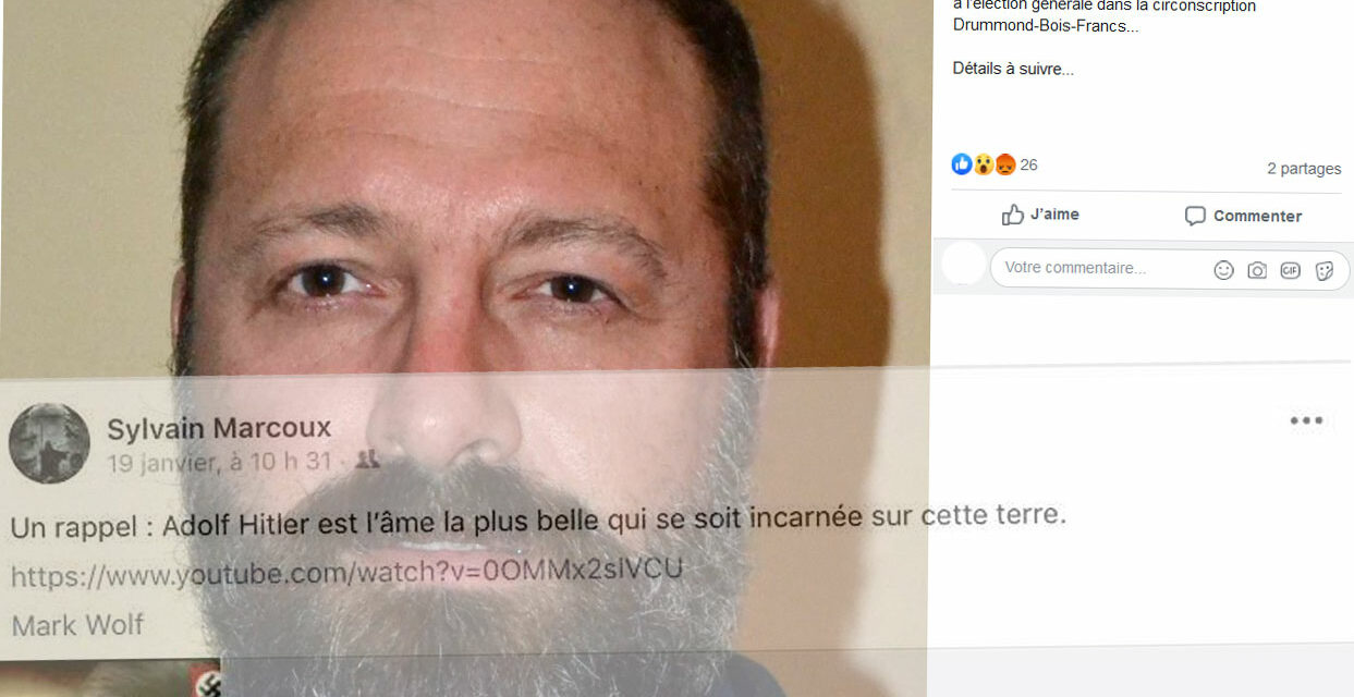 Sylvain Marcoux: A Nazi with the Conspiracy Theorists